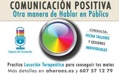 Ahora es… Comunicación Positiva